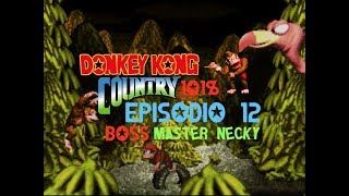 "Donkey Kong Country - Guida Completa al 101% - Episodio 12 Boss ""Necky's Nuts"""