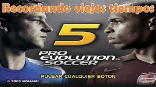 Pro Evolution Soccer 5 - Recordando viejos tiempos [#2]