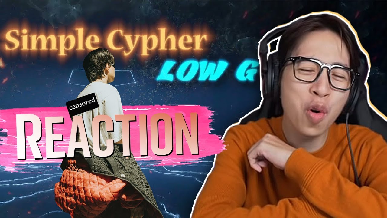 Simple Cypher | Low G | ViruSs Reaction !