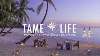 Movement & Mindfulness - Tame Life Retreats
