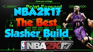 NBA2K17 Best Slasher Build! | Speed boost with a 6'7 Slasher! | Signature Styles!