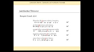Iambischer Trimeter & Hinkjambus (Choljambus | Hipponakteus) - Lateinische Metrik | Verse skandieren