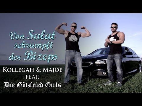 KOLLEGAH & MAJOE feat. Die Götzfried Girls - Von Salat schrumpft der Bizeps