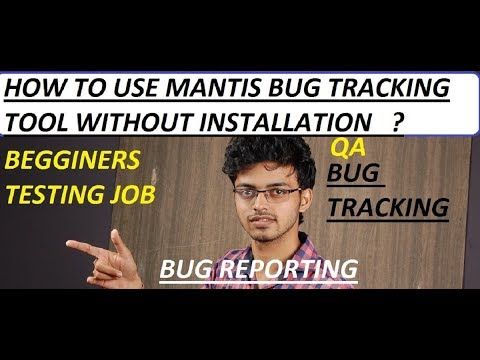 HOW TO USE MANTIS BUG TRACKING TOOL WITHOUT INSTALLATION FOR PRACTISE