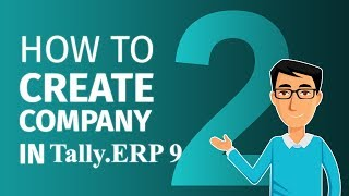 How to Create Company in Tally.ERP 9 | Chapter 2 | Tally Learning Hub