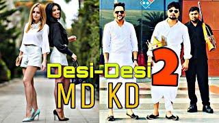 Desi Desi 2   MD KD   New Haryanvi Song   MD KD Live Show Jind