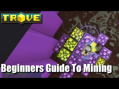 Trove Mining Guide For Beginners