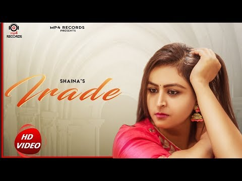 Irade Official Video  Shaina  Jassi X  New Punjabi Songs 2018  Latest Punjabi Songs 2018
