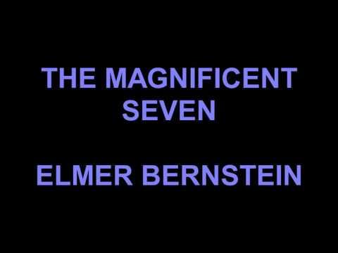 THE MAGNIFICENT SEVEN 1960 - ELMER BERNSTEIN