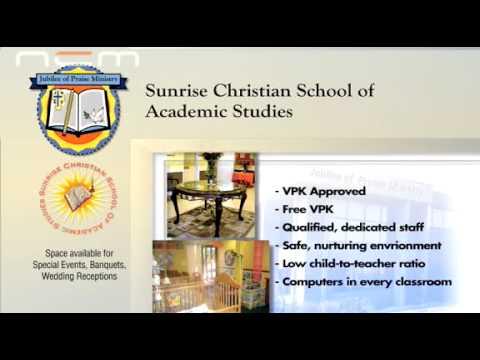 Sunrise Christian School of Academic Studies Sunrise, Florida