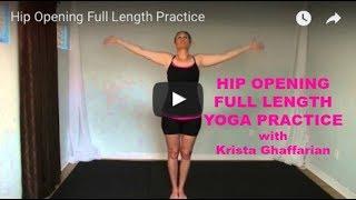 Hip Opening Full Length Practice