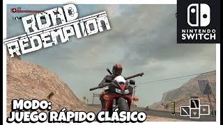 ROAD REDEMPTION (Nintendo Switch) - MODO JUEGO RÁPIDO CLÁSICO 01