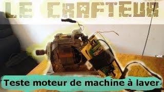 tester un moteur machine a laver 💡