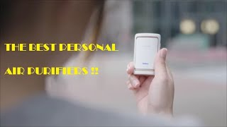 THE BEST PERSONAL AIR PURIFIERS YOU HAVE TO BUY!!