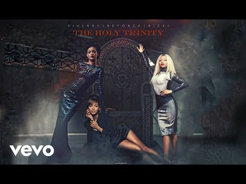 Rihanna, Beyoncé, Nicki Minaj - Bitch (Explicit)