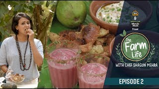 Arre Grub - Episode 2 | The Farm Life | Minute Maid Guava Special