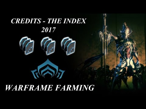 Warframe Farming - 750k Credits Per Hour (The Index) 2017