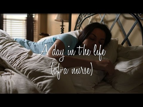 A Day in the Life of a Nurse - #NursesWeek