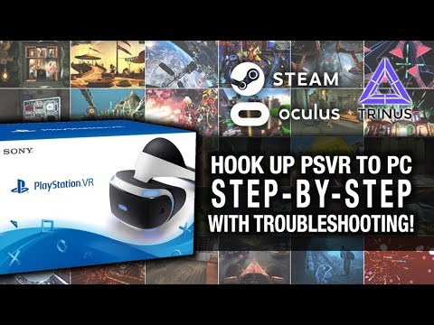 INSTALL YOUR PSVR TO PC - STEP BY STEP (UPDATED) // Playstation VR, Trinus VR and SteamVR Gameplay from YouTube · Duration:  23 minutes 13 seconds