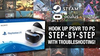 INSTALL YOUR PSVR TO PC - STEP BY STEP (UPDATED) // Playstation VR, Trinus VR and SteamVR Gameplay