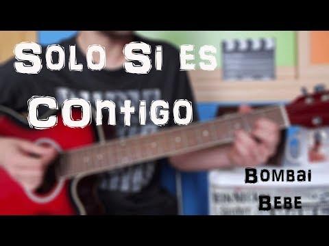 Cómo tocar Solo si es contigo Bombai ft. Bebe en Guitarra. TUTORIAL FÁCIL