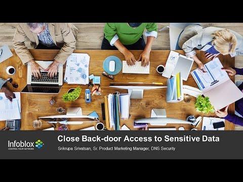 ET2016 Session 15: Close Back-door Access to Sensitive Data - Infoblox