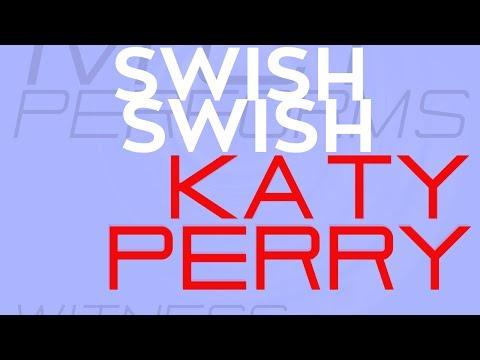 Swish Swish - Katy Perry   Molotov Cocktail Piano