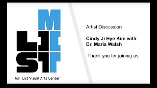 Artist Discussion: Cindy Ji Hye Kim with Dr. Maria Walsh