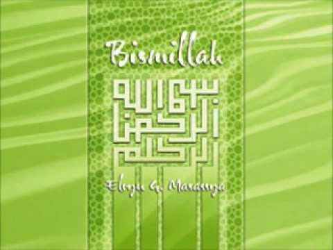 BISMILLAH by ELVYN G. MASASSYA feat. ZARRO