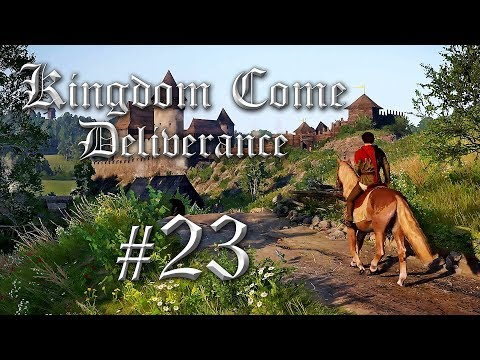 Let's Play Kingdom Come Deliverance #23 - Kingdome Come Deliverance Gameplay Deutsch German