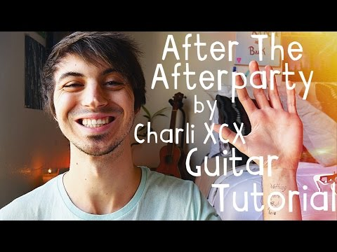 After The Afterparty (feat. Lil' Yachty) by Charli XCX Guitar Tutorial // Beginner Guitar (4K!)