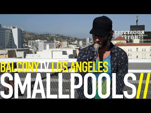 SMALLPOOLS - MILLION BUCKS (BalconyTV)
