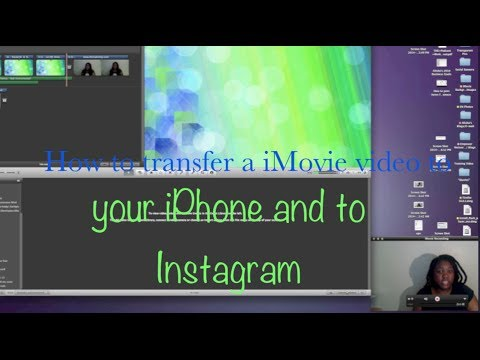How to transfer a iMovie video to your iPhone and to Instagram