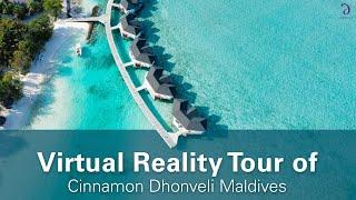 Cinnamon Dhonveli Maldives VR Story