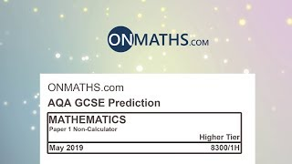 2019 AQA Higher Paper 1 Maths GCSE Predicted Paper Non Calculator Exam 8300/1H May 2019