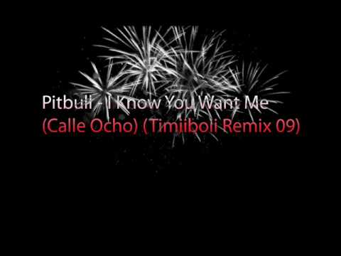 Pitbull - I Know You Want Me (Calle Ocho) (StraineR^ Remix 09)