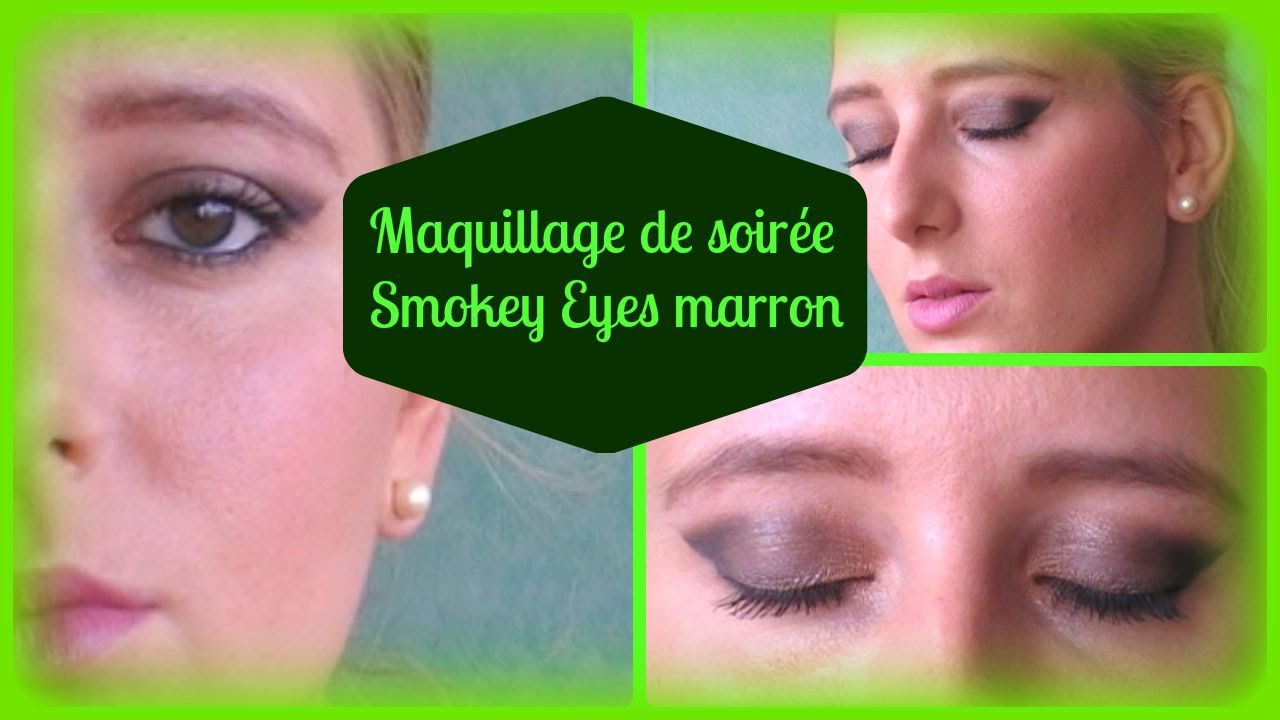 Maquillage De Soir E Smokey Eyes Marron Youtube