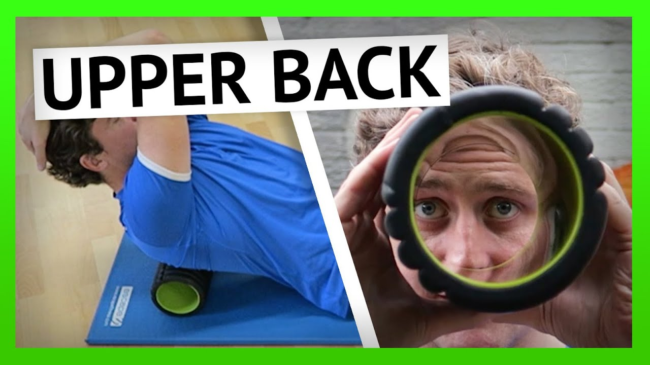 How to Foam Roll the Upper Back Muscles [Ep21] - YouTube
