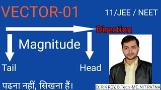 CBSE Class 11th Physics Vector  (Part 1) ||  NEET || IIT-JEE