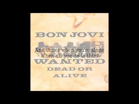 Bon Jovi ~ Wanted Dead Or Alive (Lyrics)