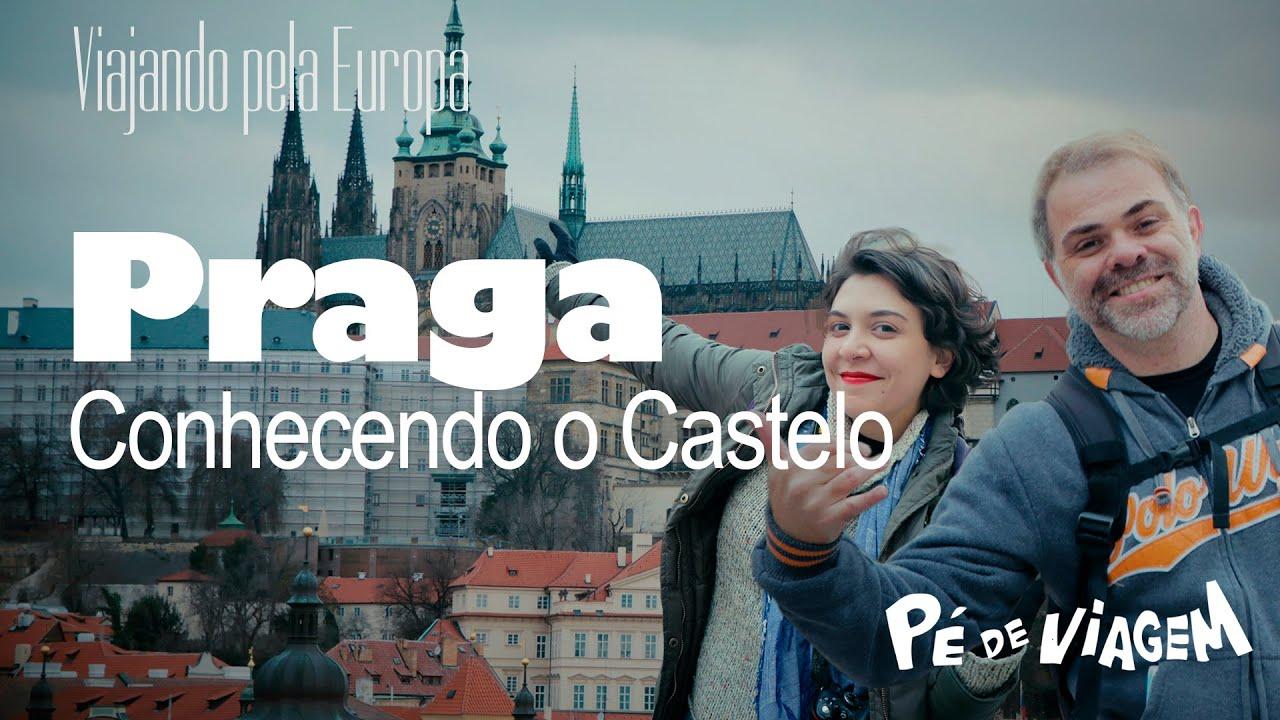 PRAGA | Como é o Maior Castelo do Mundo? | Guia Viajando pela Europa EP04 | Pé de viagem