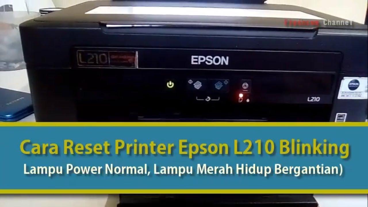 Cara Reset Printer Epson Lampu Kertas Dan Lampu Tinta Kedip