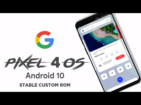 Pixel 4 OS - Pixel Experience Android 10 Q - Install Now