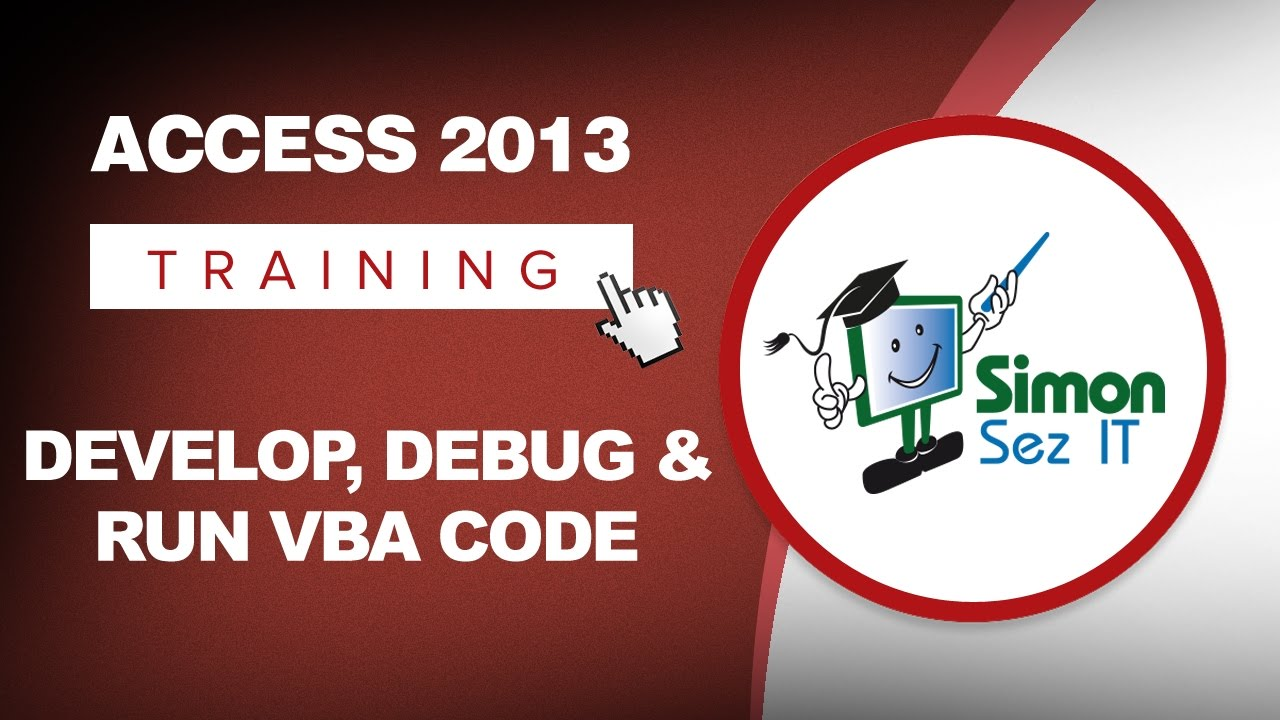 How to Develop, Debug and Run VBA Code Microsoft Access 2013 & VBA Workspace