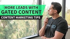 Content Marketing - Get More Leads With Gated Content