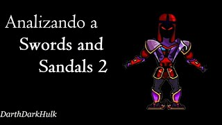 Analizando a Swords and Sandals 2 [Loquendo].- DarthDarkHulk
