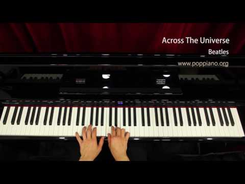 ♫ Across The Universe - Beatles (piano) instrumental / play by ear