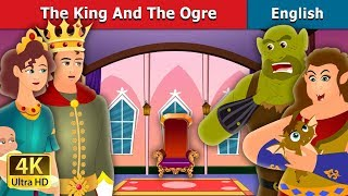 The King and the Ogre Story  Bedtime Stories  English Fairy Tales