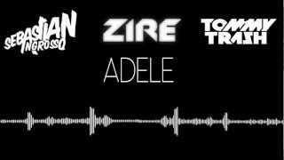 Reload The Fire (DJ Zire Mashup) - [Adele vs Sebastian Ingrosso & Tommy Trash]