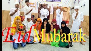 Eid Mubarak 2018  | Eid Mubarak Dance Performance  | Choreography By Sahil